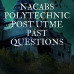 Nacabs Polytechnic Post UTME Past Questions And Answers