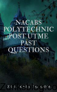 Nacabs Polytechnic Post UTME Past Questions