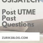 OSISATECH Post UTME Past Questions And Answers