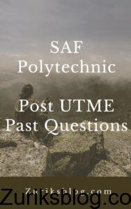 SAF Polytechnic Post UTME Past Questions