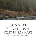 Osun State Polytechnic Post UTME Past Questions Free Download