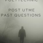 Best Solution Polytechnic Post UTME Past Questions And Answers