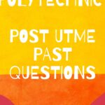 Bolmor Polytechnic Post UTME Past Questions And Answers – Zuriksblog