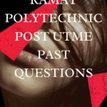 Ramat Polytechnic Post UTME Past Questions And Answers – Download Here