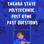 Taraba State Polytechnic Post UTME Past Questions And Answers