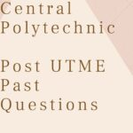 Allover Central Polytechnic Post UTME Past Questions And Answers