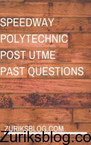 Speedway Polytechnic Post UTME Past Questions
