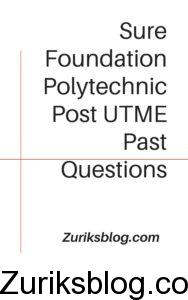Sure Foundation Polytechnic Post UTME Past Questions