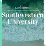 Southwestern University Post UTME Past Questions And Answers