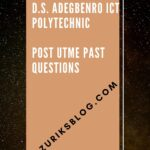 D.S Adegbenro ICT Polytechnic Post UTME Past Questions And Answers