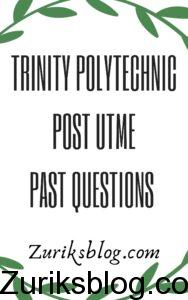 Trinity Polytechnic Post UTME Past Questions