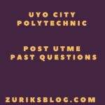 Uyo City Polytechnic Post UTME Past Questions And Answers