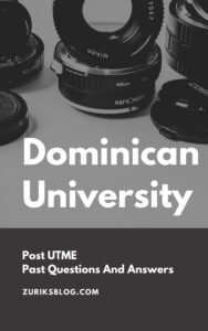 Dominican University Post UTME Past Questions