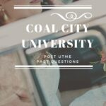 Coal City University Post UTME Past Questions Free Download – Zuriksblog