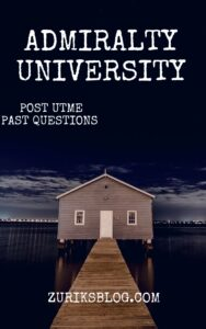 Admiralty University Post UTME Past Questions