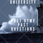 Pan-Atlantic University Post UTME Past Questions – Download Here For Free