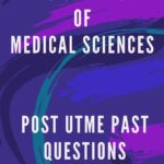 PAMO University Of Medical Sciences Post UTME Past Questions