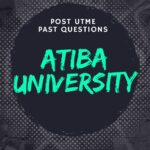 Atiba University Post UTME Past Questions And Answers