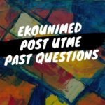 EkoUNIMED Post UTME Past Questions And Answers – Download Here