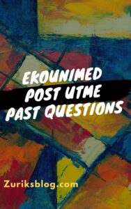 EkoUNIMED Post UTME Past Questions