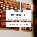 Skyline University Post UTME Past Questions And Answers – Download Now