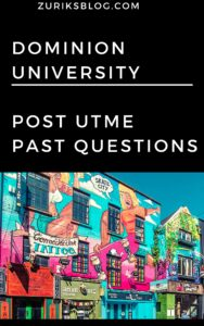 Dominion University Post UTME Past Questions