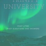 Trinity University Post UTME Past Questions And Answers – Zuriksblog