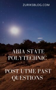 Abia State Polytechnic Post UTME Past Questions