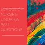 School Of Nursing Umuahia Past Questions And Answers