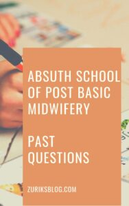 ABSUTH School Of Post Basic Midwifery Past Questions