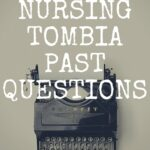 School Of Nursing Tombia Past Questions Free Download