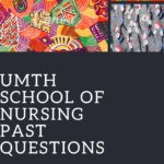 UMTH School Of Nursing Past Questions Free Download