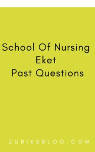 School Of Nursing Eket Past Questions