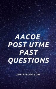 AACOE Post UTME Past Questions