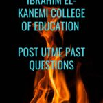 Umar Ibn Ibrahim El-Kanemi College Of Education Post UTME Past Questions