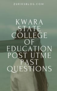 Kwara State College of Education Post UTME Past Questions