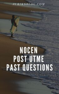 NOCEN Post UTME Past Questions