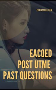 EACOED Post UTME Past Questions
