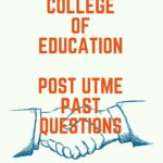 Corner Stone College Of Education Post UTME Past Questions