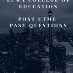 ECWA College Of Education Post UTME Past Questions