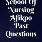 School Of Nursing Afikpo Past Questions And Answers Free Download