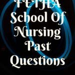 FETHA School Of Nursing Past Questions And Answers Free Download