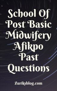 School Of Post Basic Midwifery Afikpo Past Questions