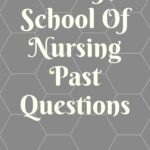 UBTH School Of Nursing Past Questions And Answers Free Download