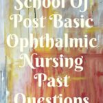 UBTH School Of Post Basic Ophthalmic Nursing Past Questions