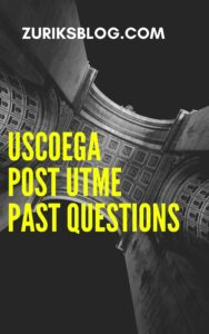 USCOEGA Post UTME Past Questions