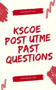 KSCOE Post UTME Past Questions