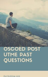 OSCOED Post UTME Past Questions