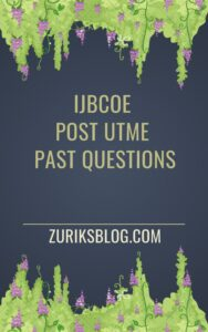 IJBCOE Post UTME Past Questions