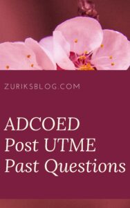 ADCOED Post UTME Past Questions